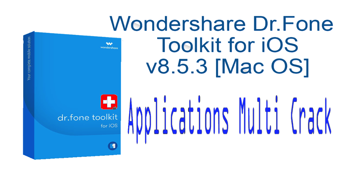 Wondershare Dr Fone Toolkit For Ios V9 6 4 Fixed For Macosx