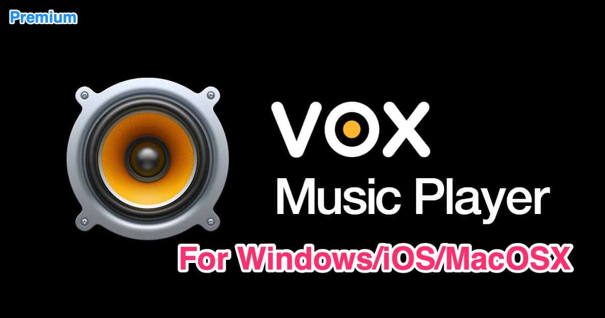 VOX Music Player v3.3.14 Enjoy Different Music Software For iOS/macOS