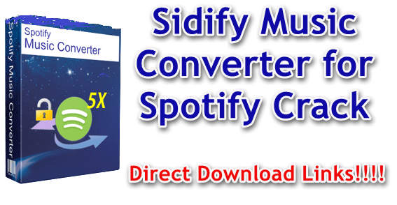 Sidify Music Converter for Spotify v1.4.0 Spotify Music Converter For mac OS