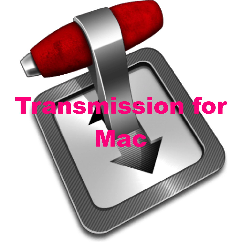 Transmission For Ma Free Bit Torrent Client App For mac OSX