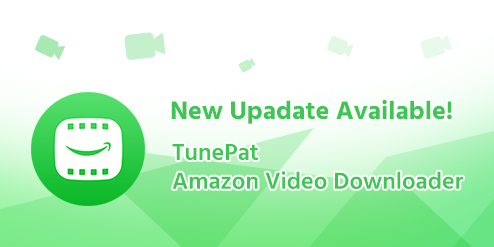 TunePat Amazon Video Downloader v1.1.0 Best Amazon HD Video Downloader For Mac OS