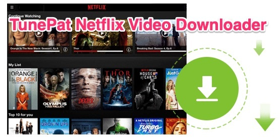 TunePat Netflix Video Downloader v1.2.3 NetFlix Video Downloader For Mac OSX